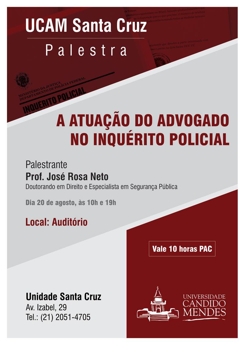 PALESTRA A ATUAÇÃO DO ADVOGADO NO INQUÉRITO POLICIAL