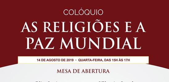 COLÓQUIO AS RELIGIÕES E A PAZ MUNDIAL
