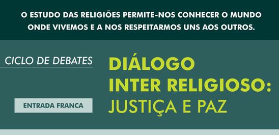 DIÁLOGO INTER RELIGIOSO: JUSTIÇA E PAZ