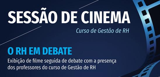 SESSÃO DE CINEMA – O RH EM DEBATE